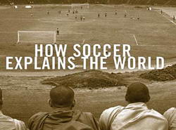 The Temple Book - How Soccer Explains the World: A Great Tour of ...